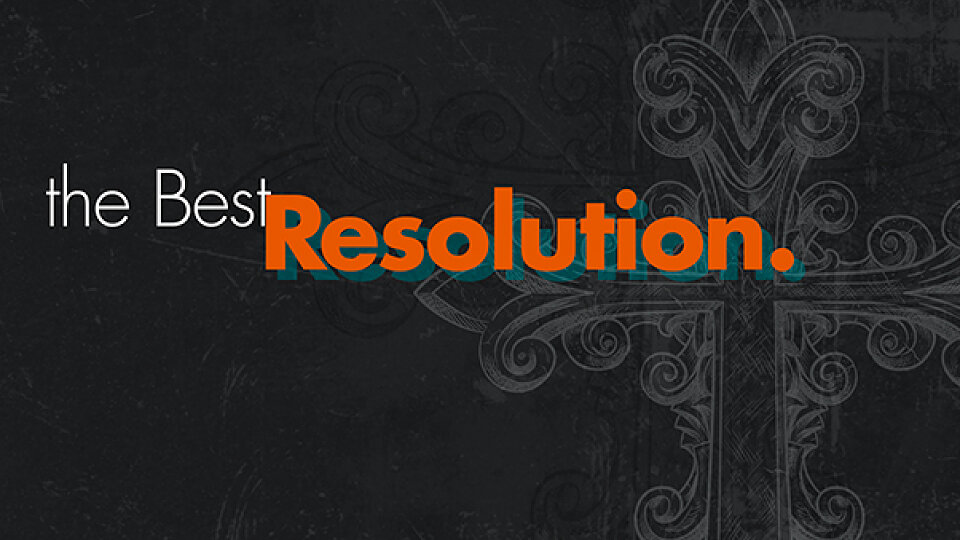 The Best Resolution